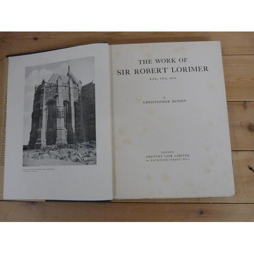 310 - <strong>HUSSEY CHRISTOPHER.</strong>The Work of Sir Robert Lorimer. Illus. Quarto. Orig....