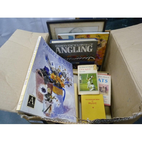 14 - Carton of books including The Observer's Book of Cricket, cats, Encyclopaedia of Angling etc....