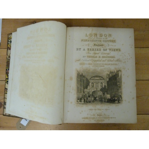 29 - SHEPHERD T. H.London in the Nineteenth Century Illustrated by a Series of Views. 2 vols....