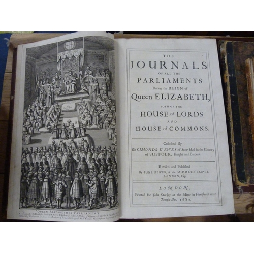 43 - D'EWES SIMONDS.The Journals of All the Parliaments During the Reign of Queen Elizabeth. Eng. front...