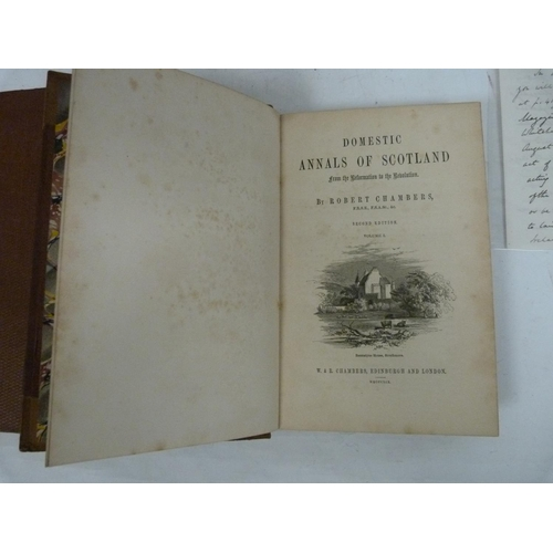15 - CHAMBERS ROBERT.Domestic Annals of Scotland. 3 vols. Half calf. 1869; together with an a...