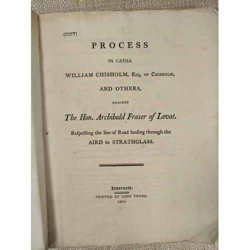 26 - FRASER HON. ARCHIBALD, of Lovat.Process in Causa William Chisholm .. and Others against ... Respect...