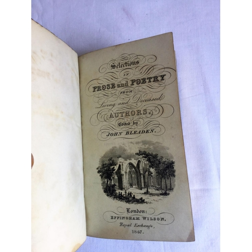 17 - 1847 Selections of Prose And Poetry From Living And Deceased Authors by John Bleaden published by Lo...