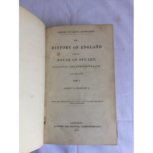 26 - 1840 The History of England under the House of Stuart 1603-1688 2 Volumes published by London. Baldw...