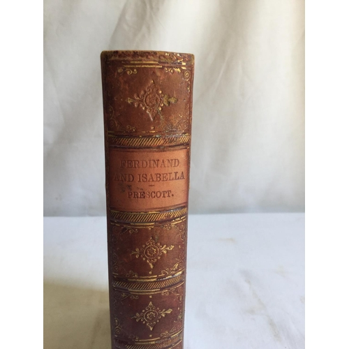29 - 1885 History of the Reign of Ferdinand and Isabella the Catholic of Spain by William H Prescott....