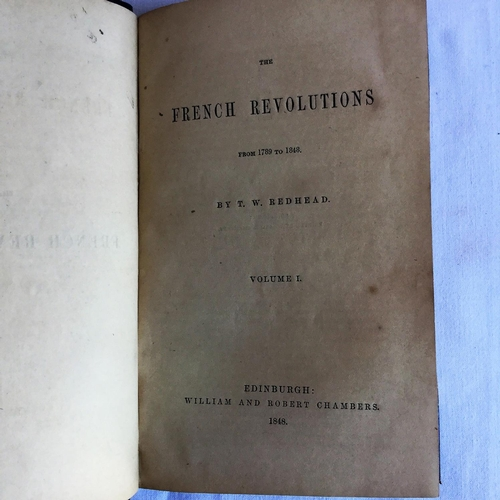 4 - 1848 The French Revolutions by T W Redhead published by W and R Chambers Edinburgh...