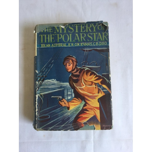 43 - 1927 The Mystery of the Polar Star. 1st edition by Evans published by S W Partridge....