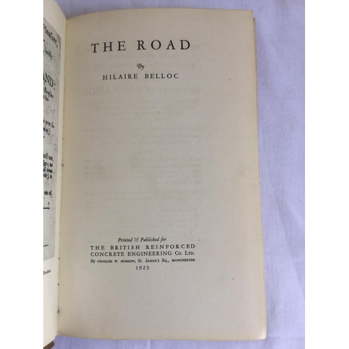 47 - 1923 The Road by Belloc. Published by Charles Hobson...