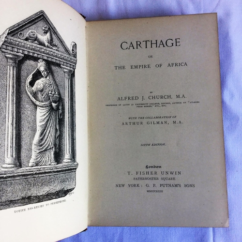 5 - 1893 Carthage 6th Edition by A J Church published by T Fisher Unwin....