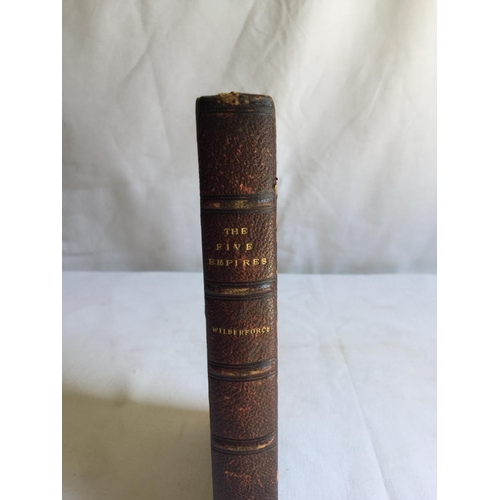 53 - 1840 The Five Empires by Robert Isacc Wilberforce. Published by James Burns, London...