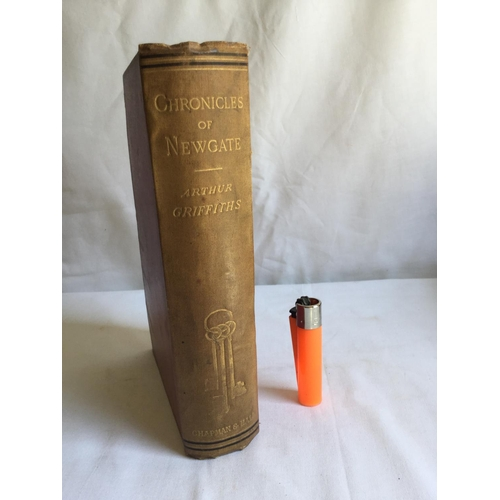 55 - 1884 Chronicles of Newgate by A Griffiths. Published by Chapman and Hall, London...