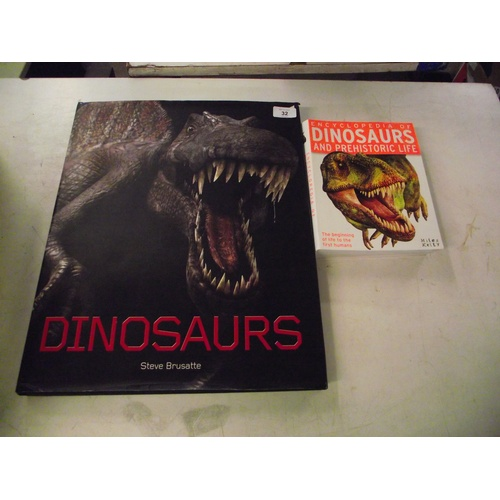 32 - Huge illustrated book on dinosaurs approx. 2ft x 1ft 6ins + one other....