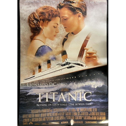10 - R.M.S. TITANIC: James Cameron's Titanic cinema poster, 27ins. x 40ins. Plus one other Titanic movie ...