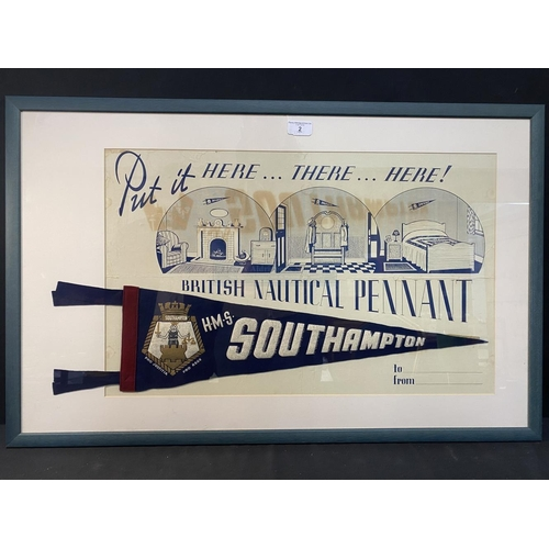 2 - MARITIME: H.M.S. Southampton British nautical pennant, framed and glazed, formerly the property of B...